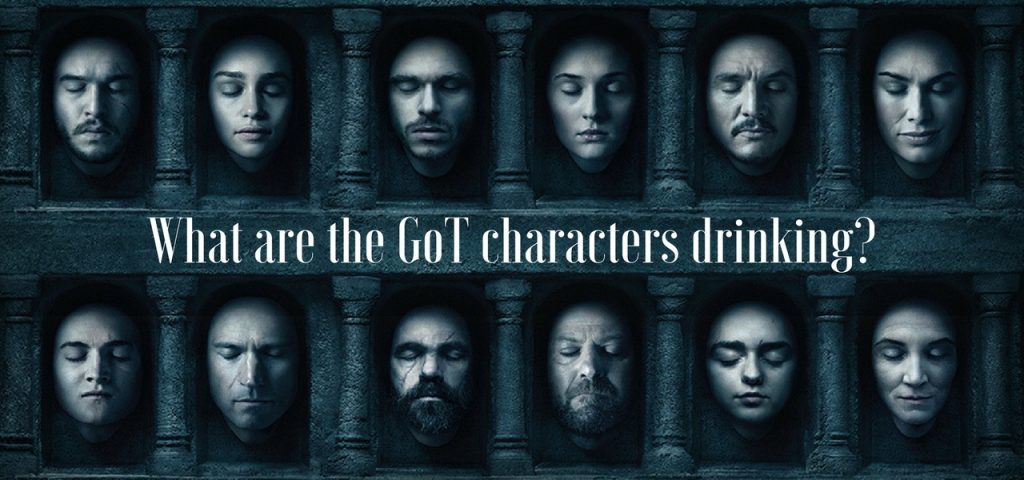 What are the GoT characters drinking